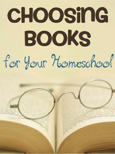 Choosing Books for Your Homeschool | Walking by the Way ...