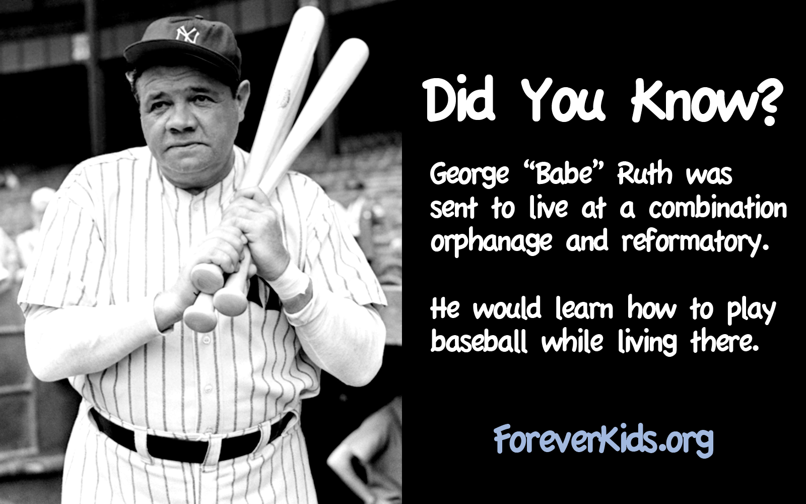 did you know babe ruth was a foster child about more famous babe ruth