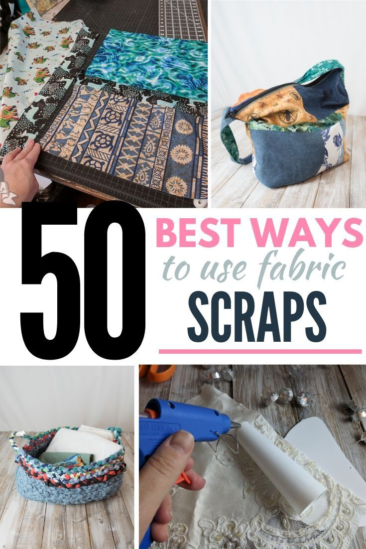 50+ Projects for Fabric Scraps