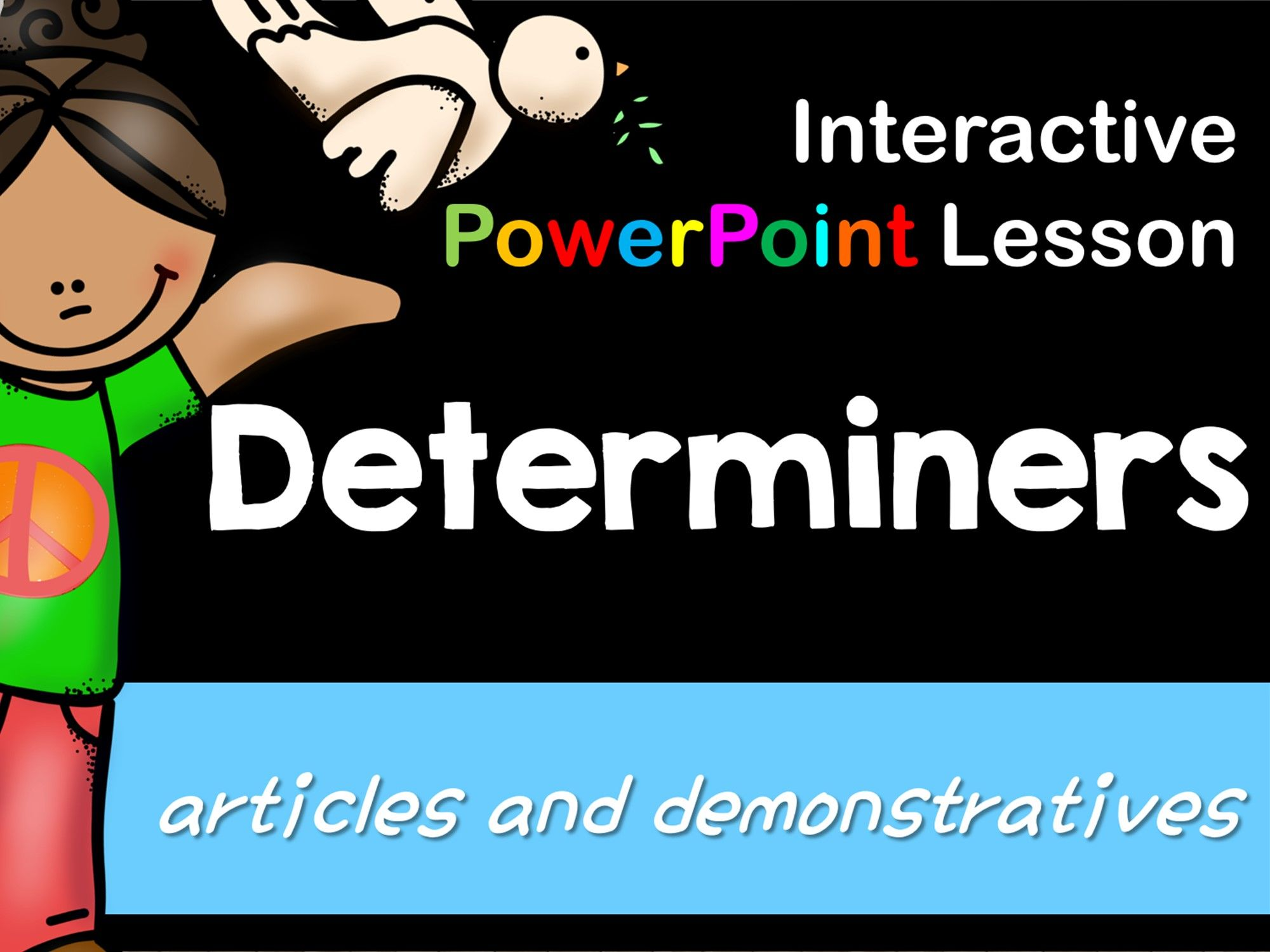 Determiners Interactive Powerpoint Lesson