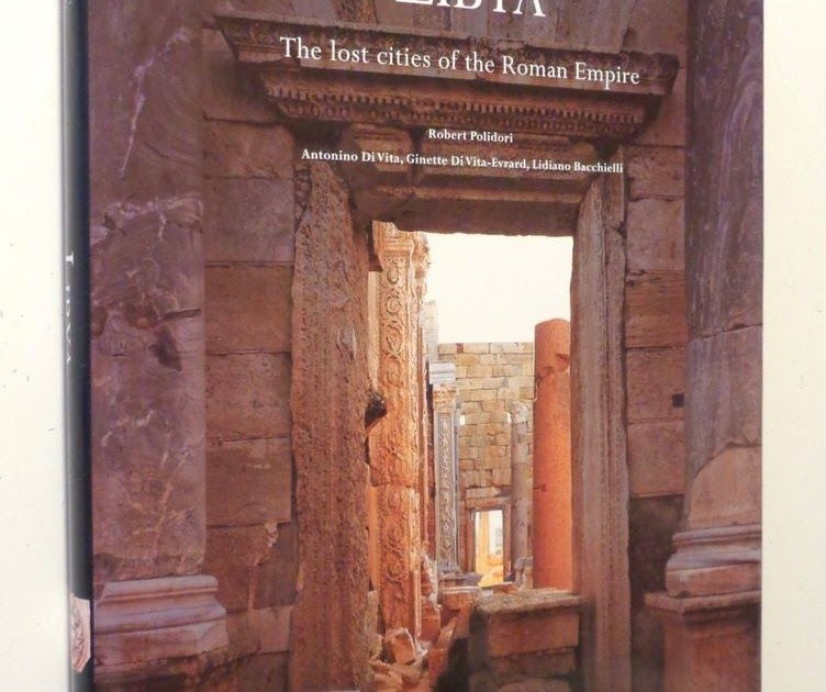 LIBYA Lost Cities of Roman Empire HUGE 1999 HC Beautiful Ancient Architecture