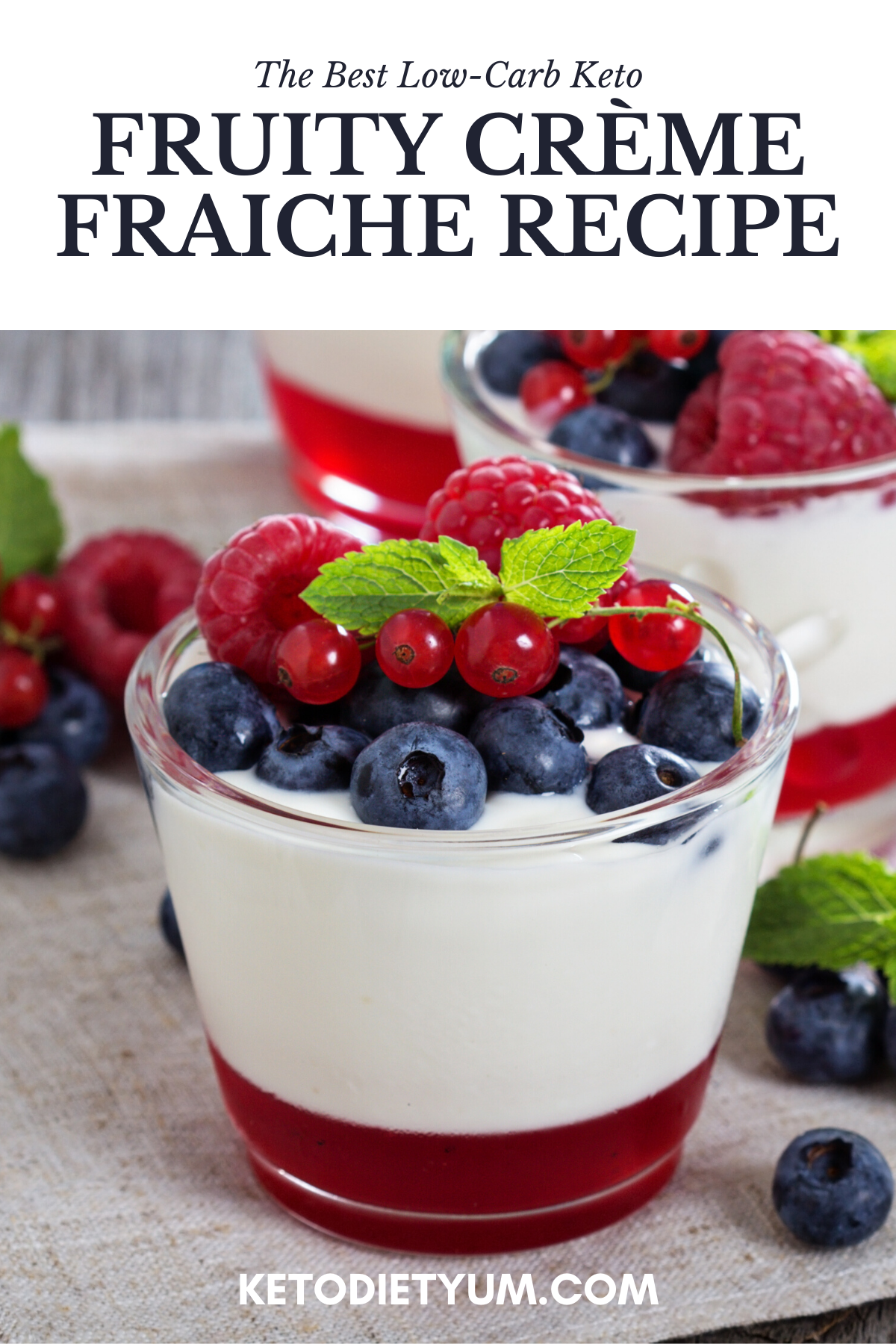 Keto Fruity Creme Fraiche Recipe In 2020 Parfait Breakfast Creme Fraiche Recipes Berry Breakfast