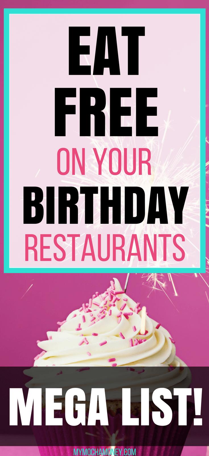Eat Free On Your Birthday Free birthday food, Free