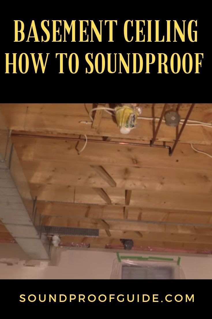 How to soundproof an unfinished basement ceiling 4 cheap