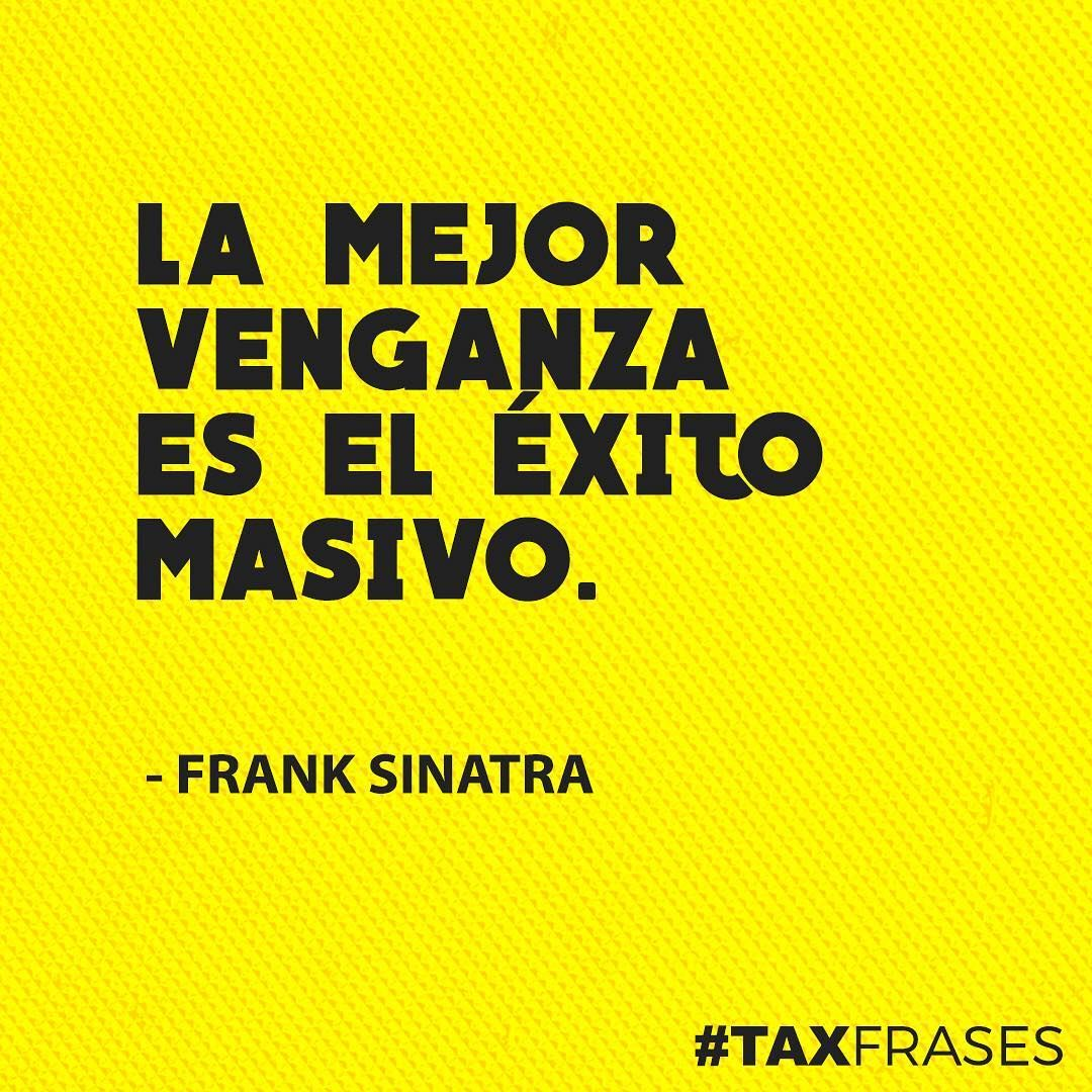 La mejor venganza es el éxito masivo Frank Sinatra✨ taxfrases taxtribe frase frases quotes quote amor love instagood photooftheday beautiful