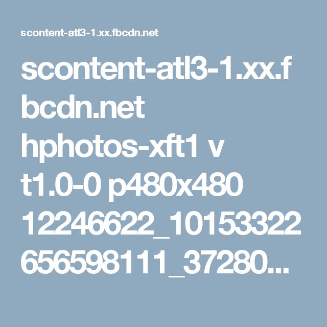 scontent-atl3-1.xx.fbcdn.net hphotos-xft1 v t1.0-0 p480x480 12246622_10153322656598111_372802827721597782_n.jpg?oh=7fc2f37e57d42862c05e8fce955c2d06&oe=56FC59AA