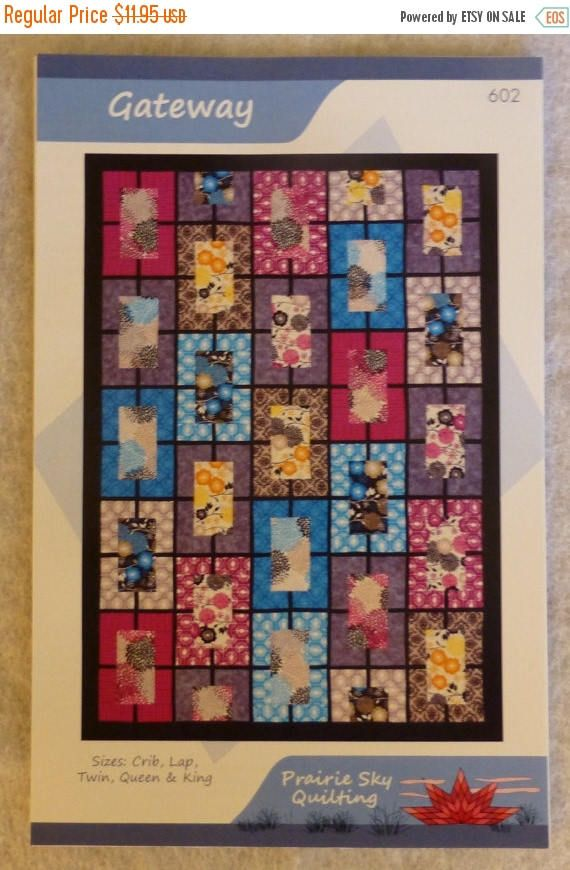 CLEARANCE SALE Pattern, Gateway by Prairie Sky Quilting, 5 Sizes ... : quilt sales - Adamdwight.com