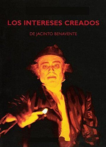 Los Intereses Creados Movie Posters This Book Kobo