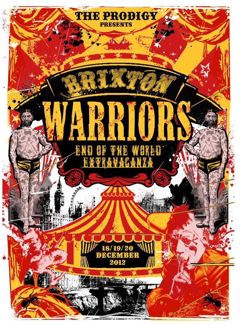 Brixton warriors prodigy poster dance music
