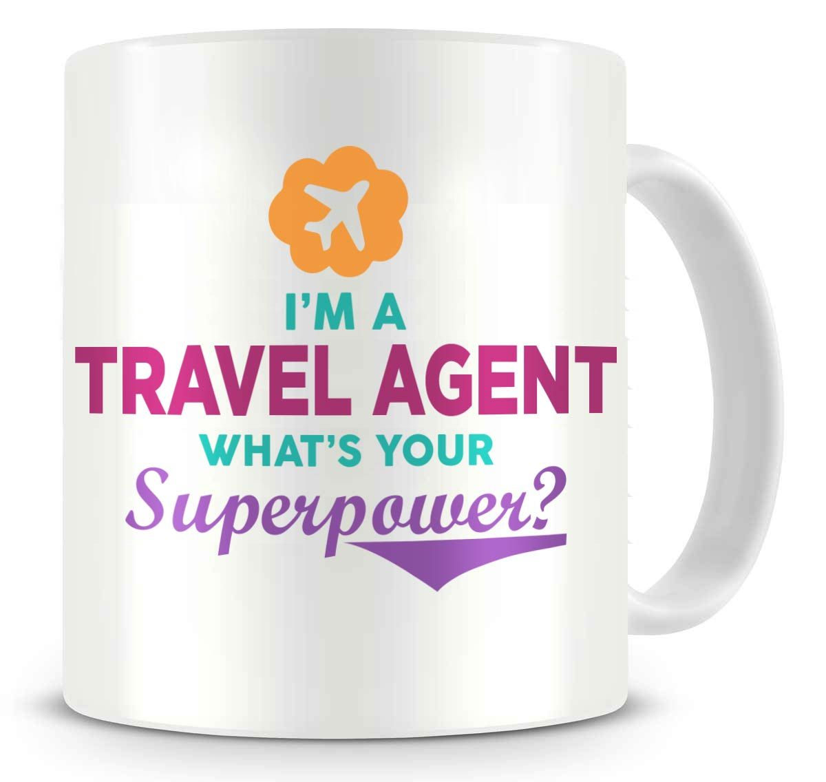I'm A Travel Agent What's Your Superpower - Ceramic Coffee