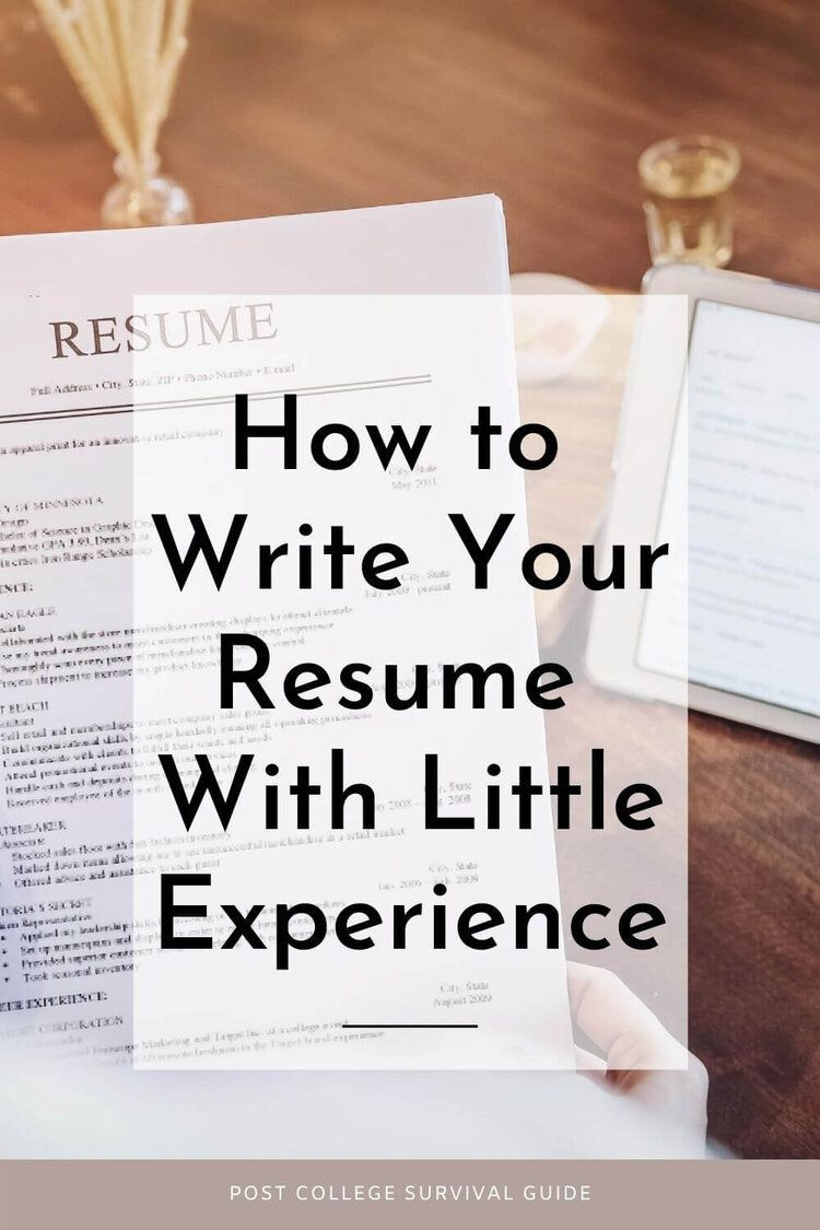 How to Write Your Resume With Little Experience in 2020