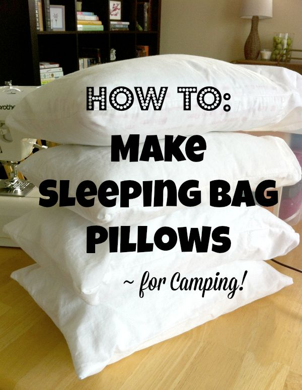 Pillow Ideas For Camping: Make Sleeping Bag Pillows for Camping   Sleeping bags  Bags and Sleep,