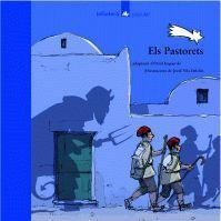 Els Pastorets : llegenda popular catalana / adaptació d'Oriol Izquierdo ; il·lustracions de Jordi Vila Delclòs. Barcelona : La Galera, 2004. I** Pas