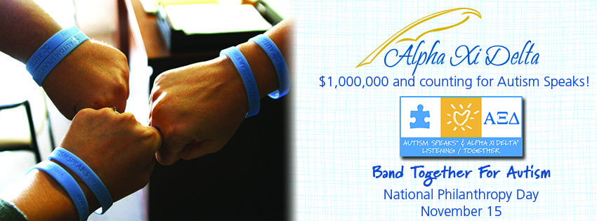 Facebook Cover Photo for National Philanthropy Day and to share that Alpha Xi Delta has raised more than one million dollars for Autism Speaks! Download this photo and upload it on your Facebook page!