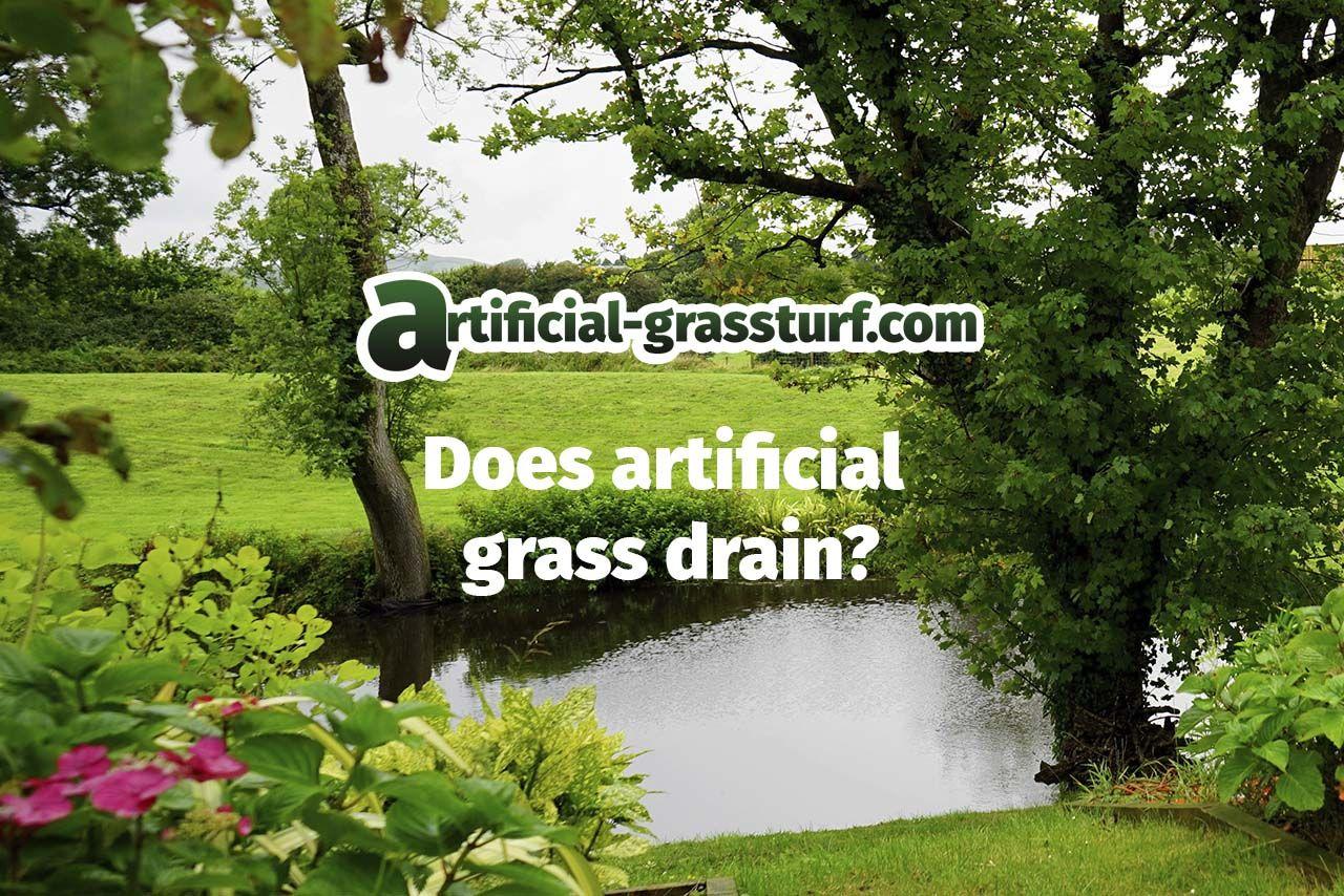 Does artificial grass drain?