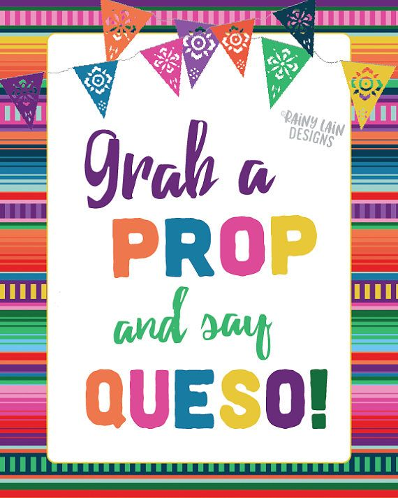 Grab a Prop and Say Queso, Papel Picado, Fiesta Photo Booth Sign