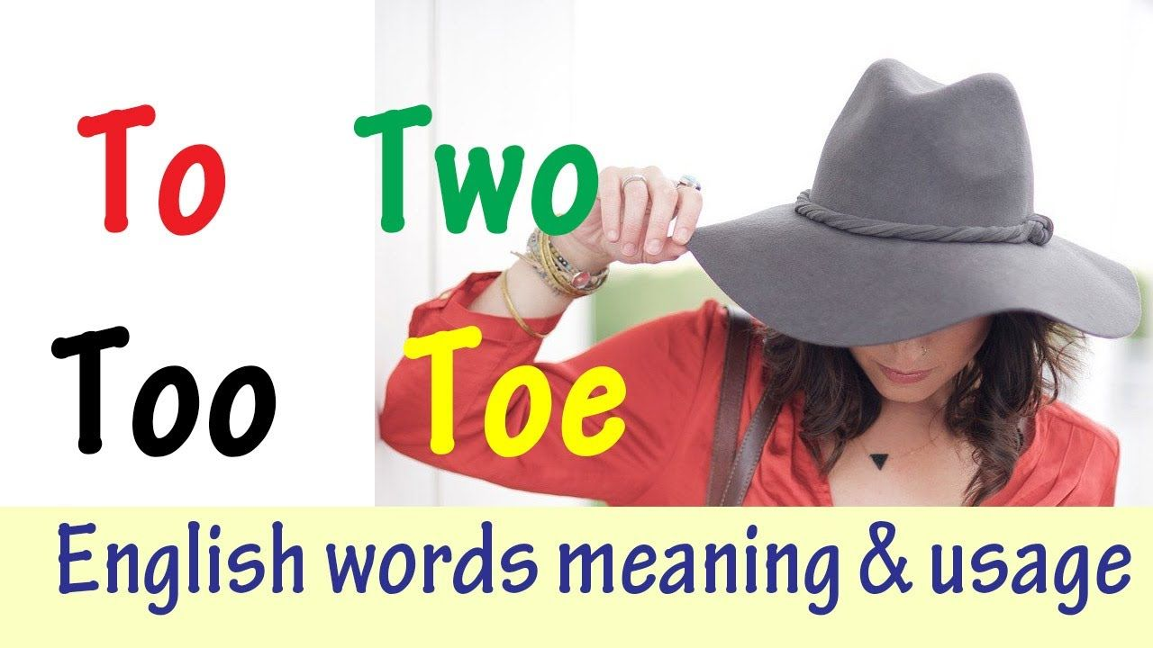 To Two Too Toe Meaning In Urdu Hindi English Sentences With Translati English Sentences Hindi Words Sentences