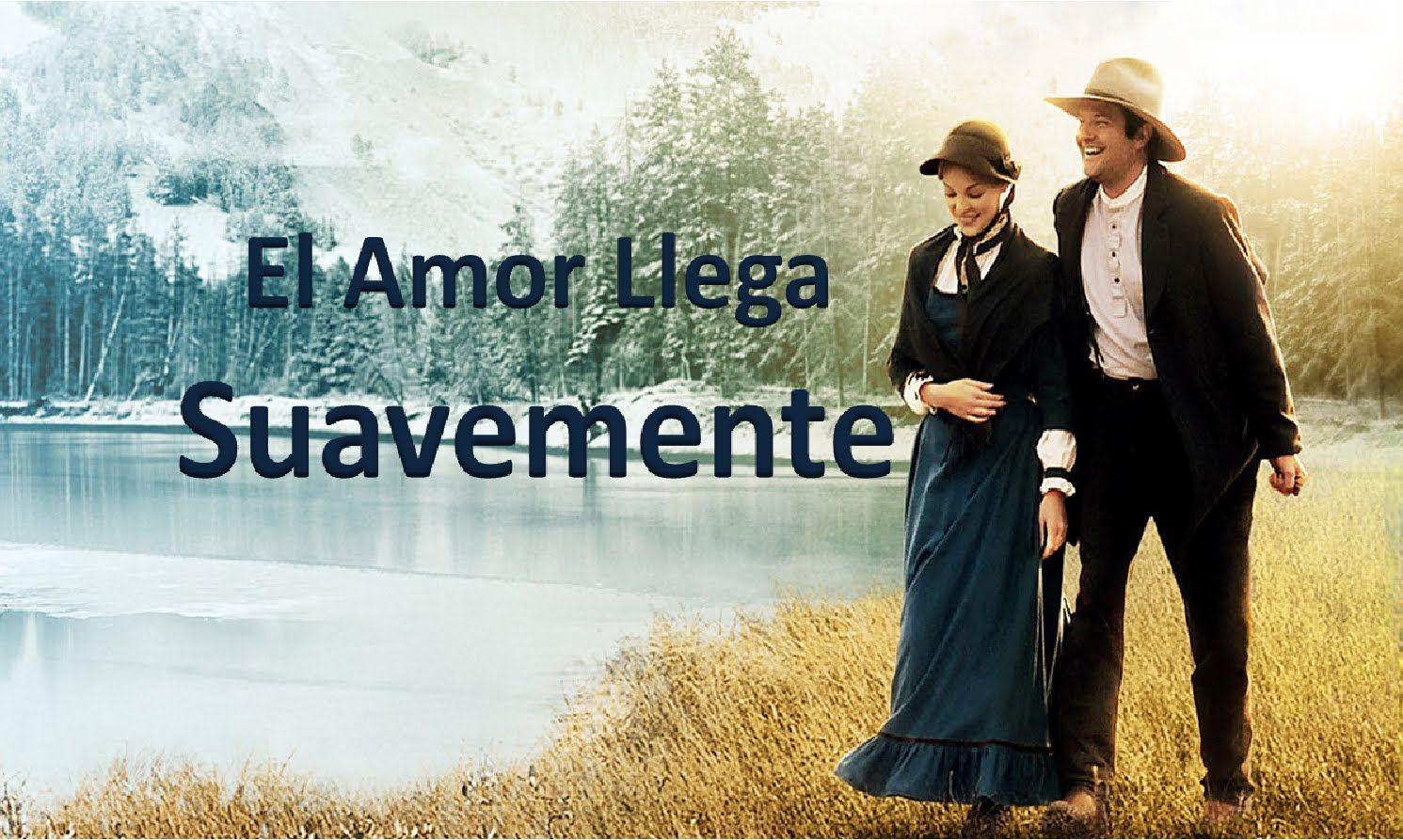El Amor Llega Suavemente - (El Amor Toma su Tiempo) pelicula completa en...