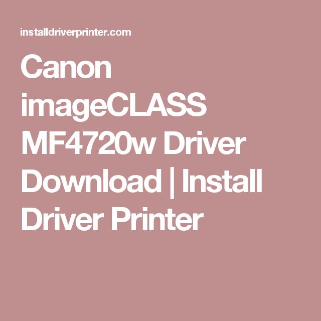 CANON IMAGECLASS MF4720W DRIVERS FOR WINDOWS