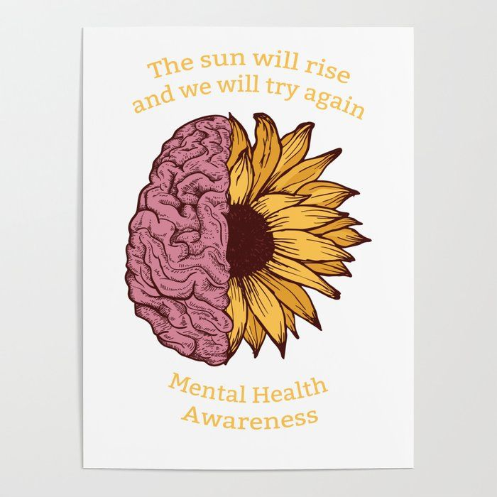The Sun Will Rise Mental Health Awareness Poster by zippythread