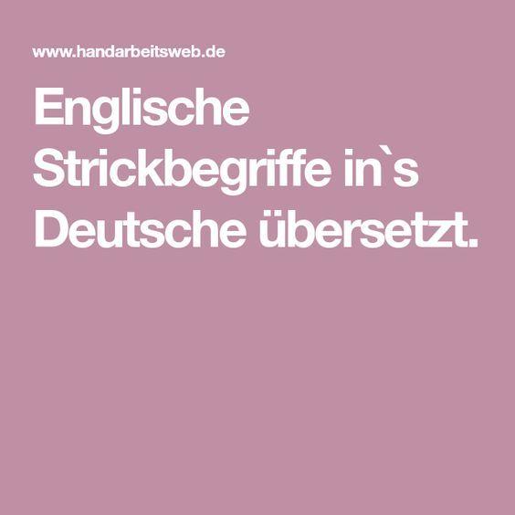 Photo of Englische Strickbegriffe in`s Deutsche übersetzt.