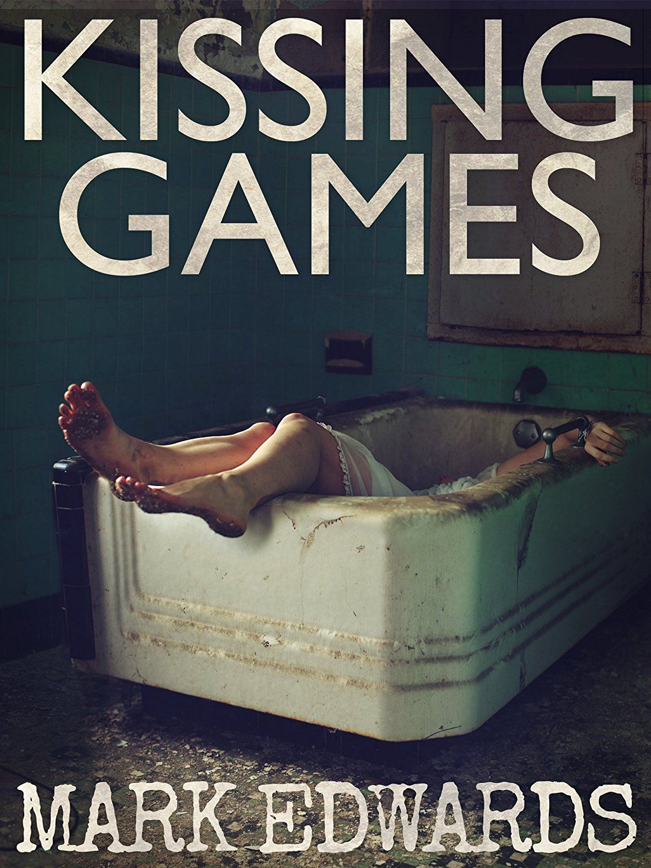 Kissing Games (A Quick Read Thriller Book 1) eBook: Mark