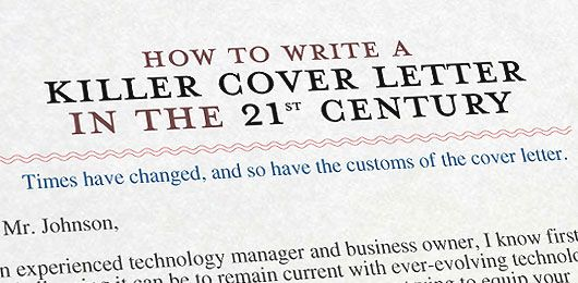 How To Type A Cover Letter For A Resume How To Write A Killer Cover Letter In The 21St Century  21St .