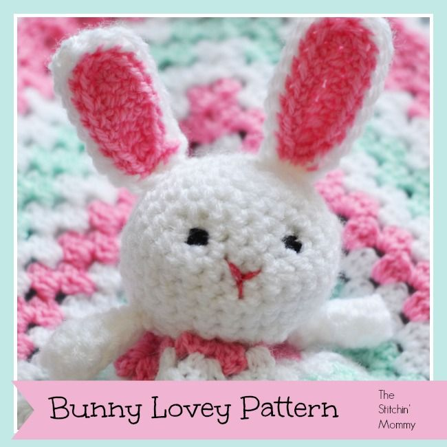 Bunny Lovey Pattern by The Stitchin\' Mommy | Crochet bebe y Bebe