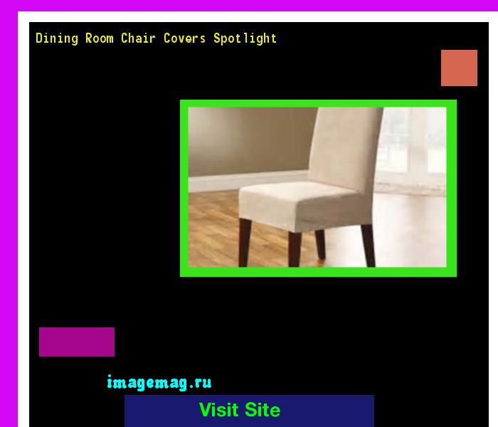Dining Room Chair Covers Spotlight 104538
