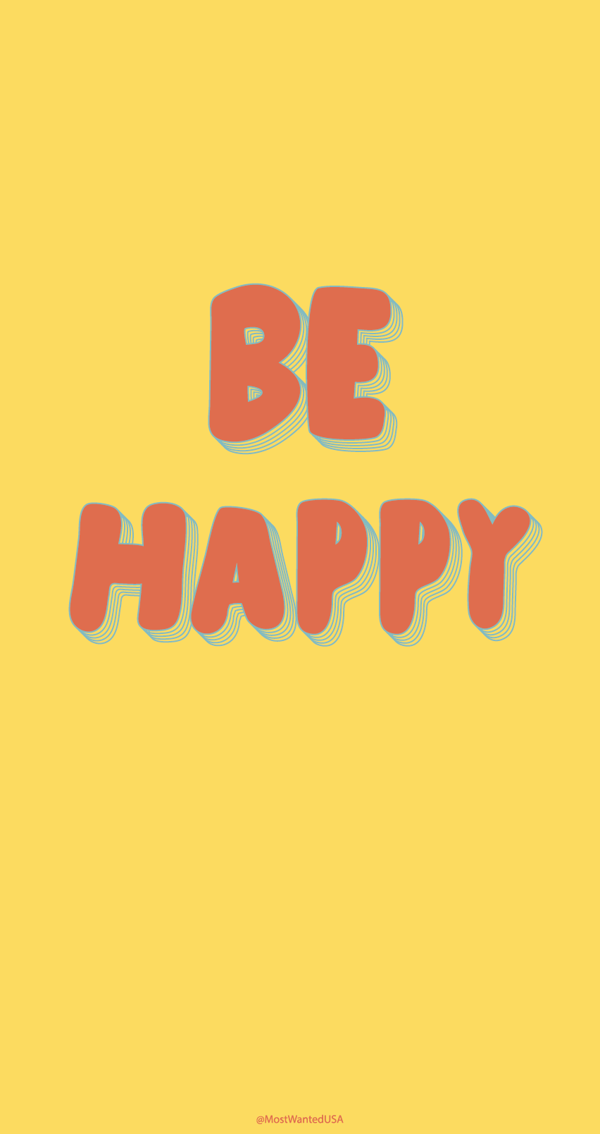 """""""be happy"""" colorful and inspiration iphone background"""