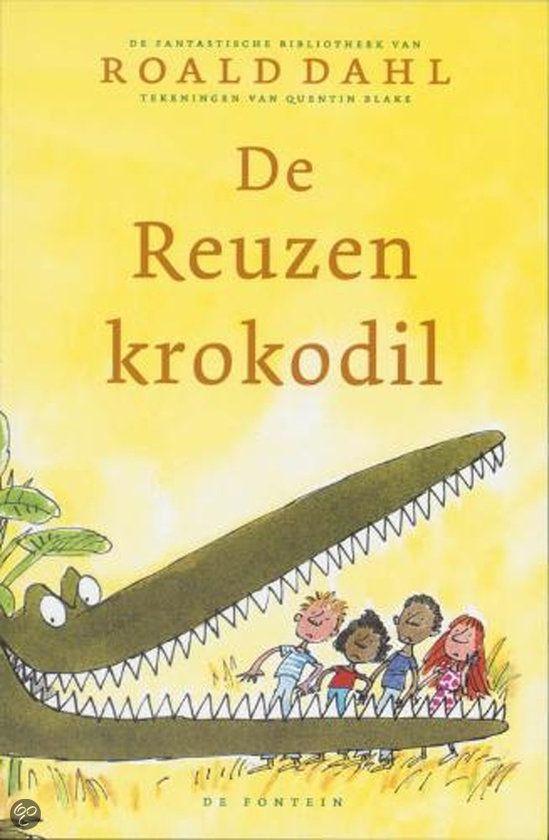 Citaten Roald Dahl : Bol de reuzenkrokodil roald dahl boeken my