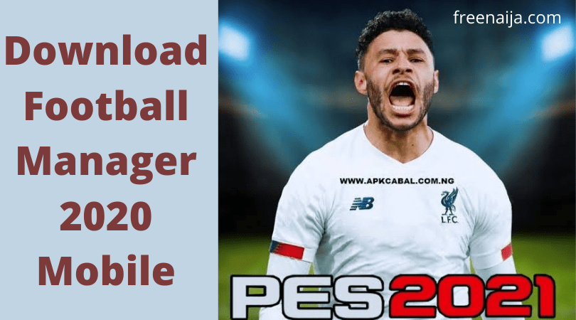 Fast Download Pes 2021 Mod Apk Obb File Efootball 2021 In 2020 Football Manager Simulation Games Football