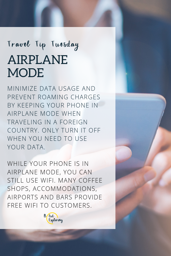 Tuesdaytraveltip When You Re In A Foreign Country Prevent Additional Charges On Your Phone Bill By Keeping Your C Travel Tips Travel Companies Airplane Mode