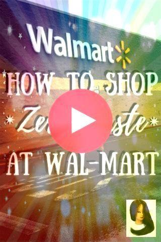 to Shop Zero Waste at WalMart Wie kauft man abfallfrei ohne Schüttgut ein Folgen Sie mir beim Einkauf bei WalMart Mit diesen Tipps können Sie es auch in jedem L...