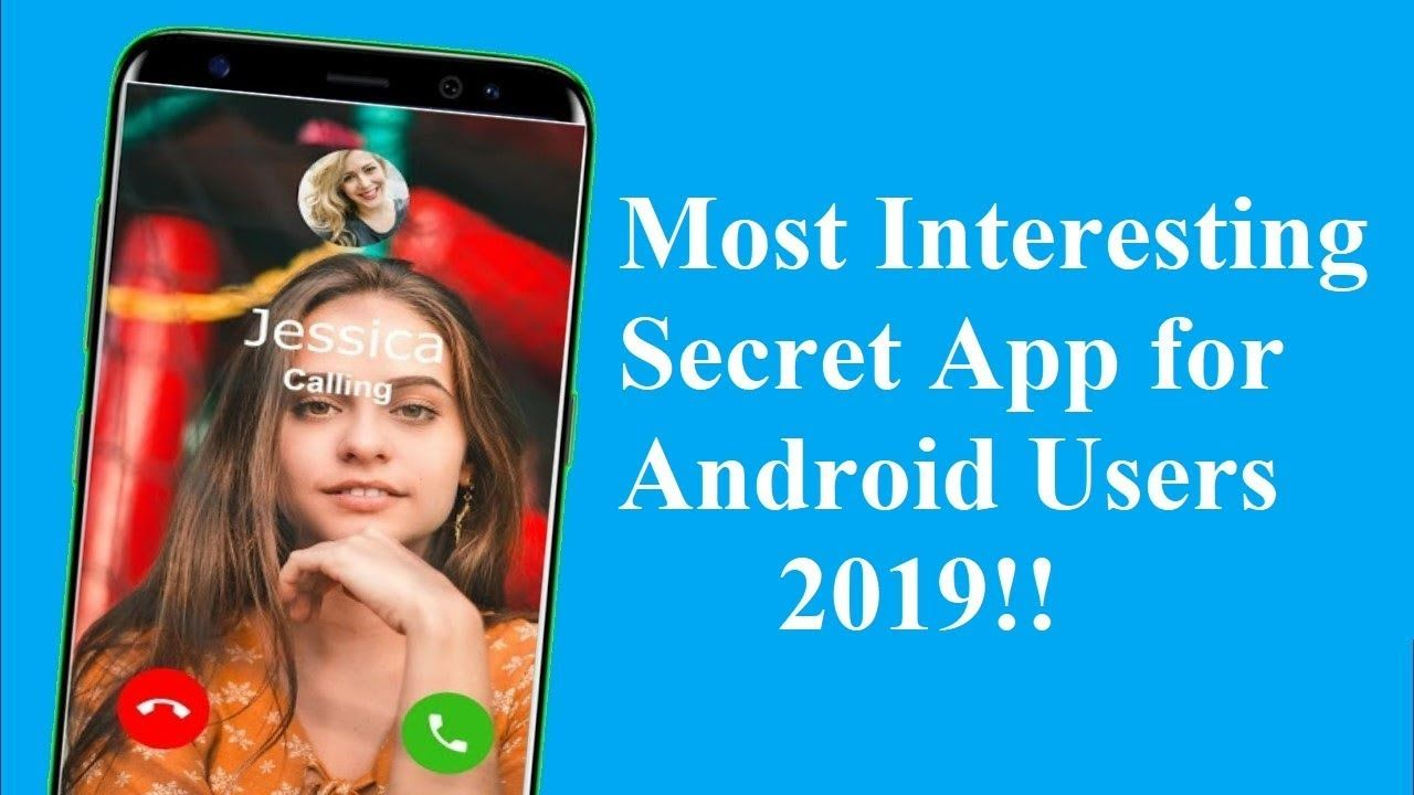 Most interesting secret apps for android users 2019