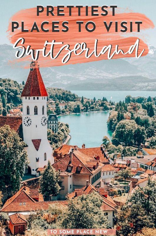 Switzerland travel places to visit