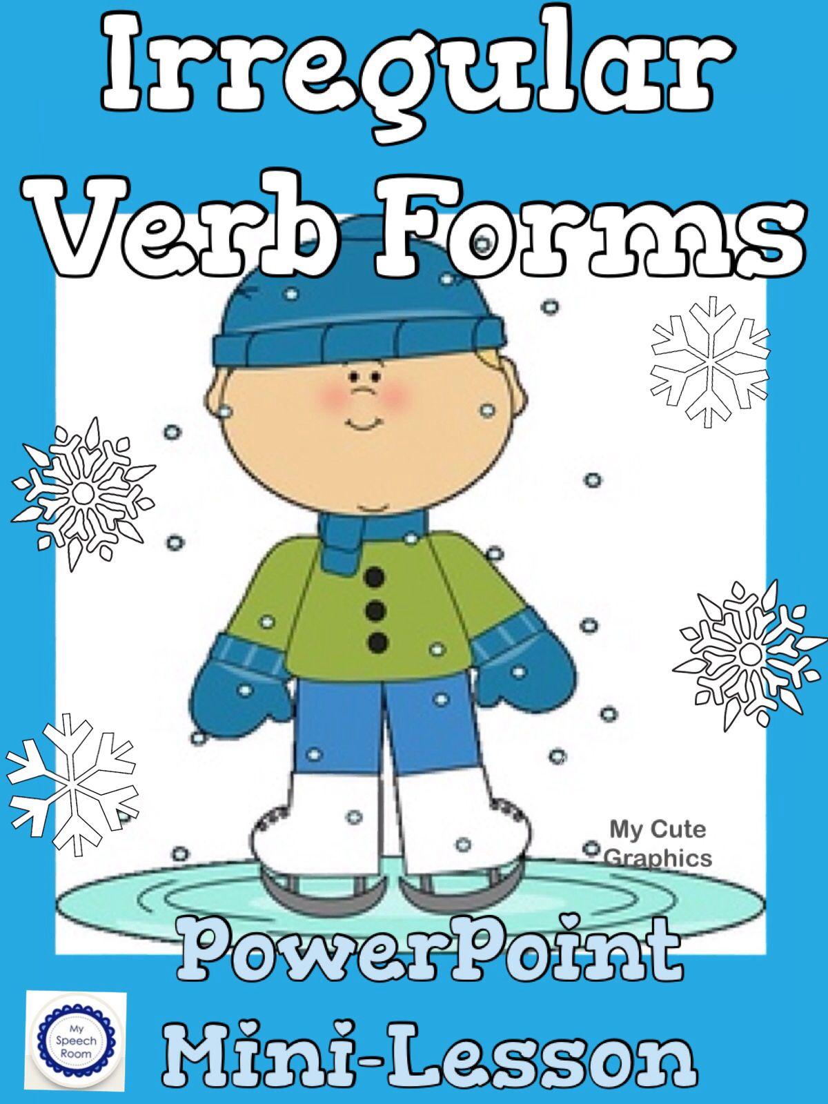 Winter Fun Irregular Verbs Interactive Powerpoint Activity Ccss L 2 1d L 3 1d