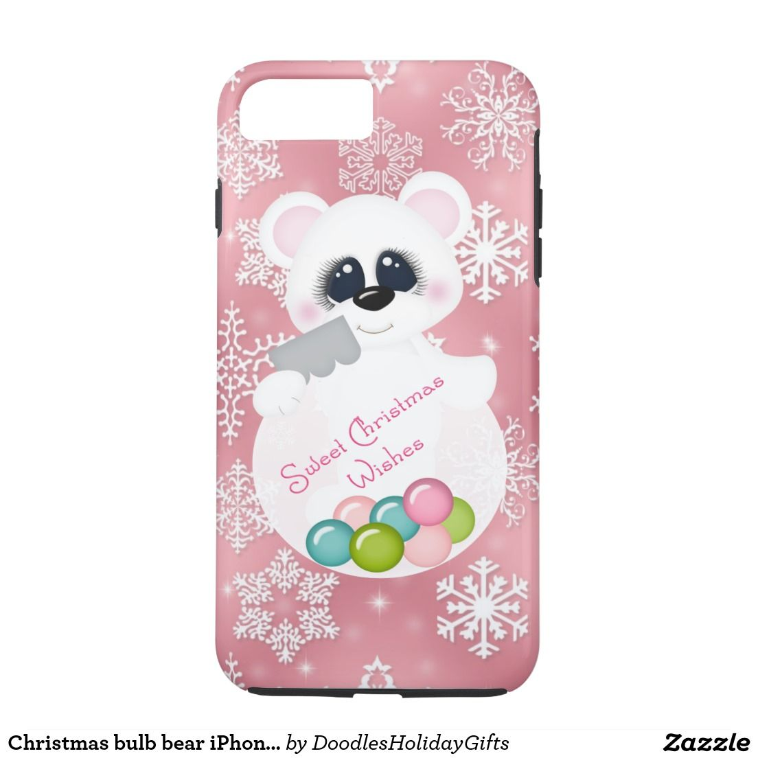 Christmas bulb bear iPhone 7 tough case | Christmas iPhones, iPod ...