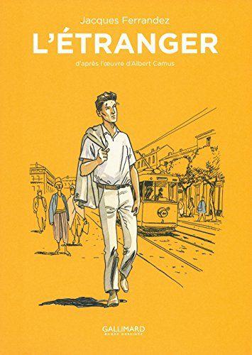 L Etranger Albert Camus Pdf : etranger, albert, camus, Amazon.fr, L'Étranger, Albert, Camus,, Jacques, Ferrandez, Livres, Lectures, Inspirantes,