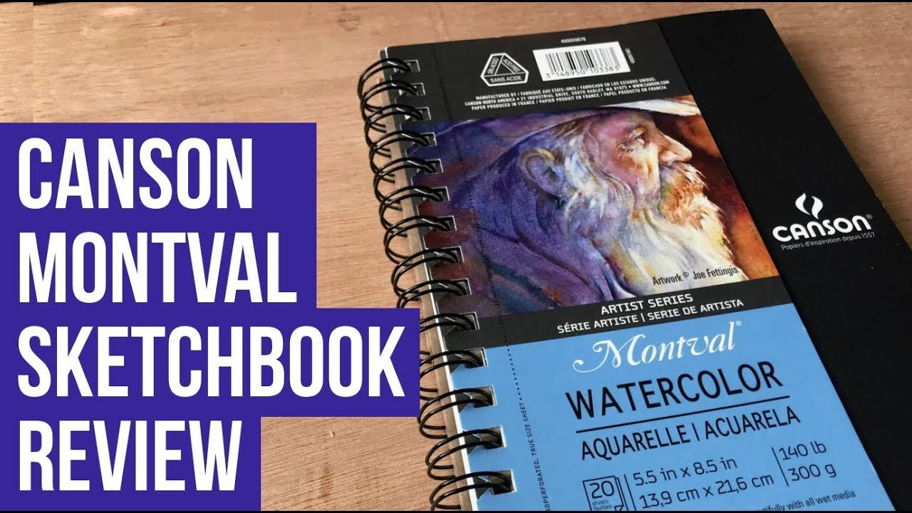 Canson Montval Sketchbook Review Watercolor Paper 300gsm
