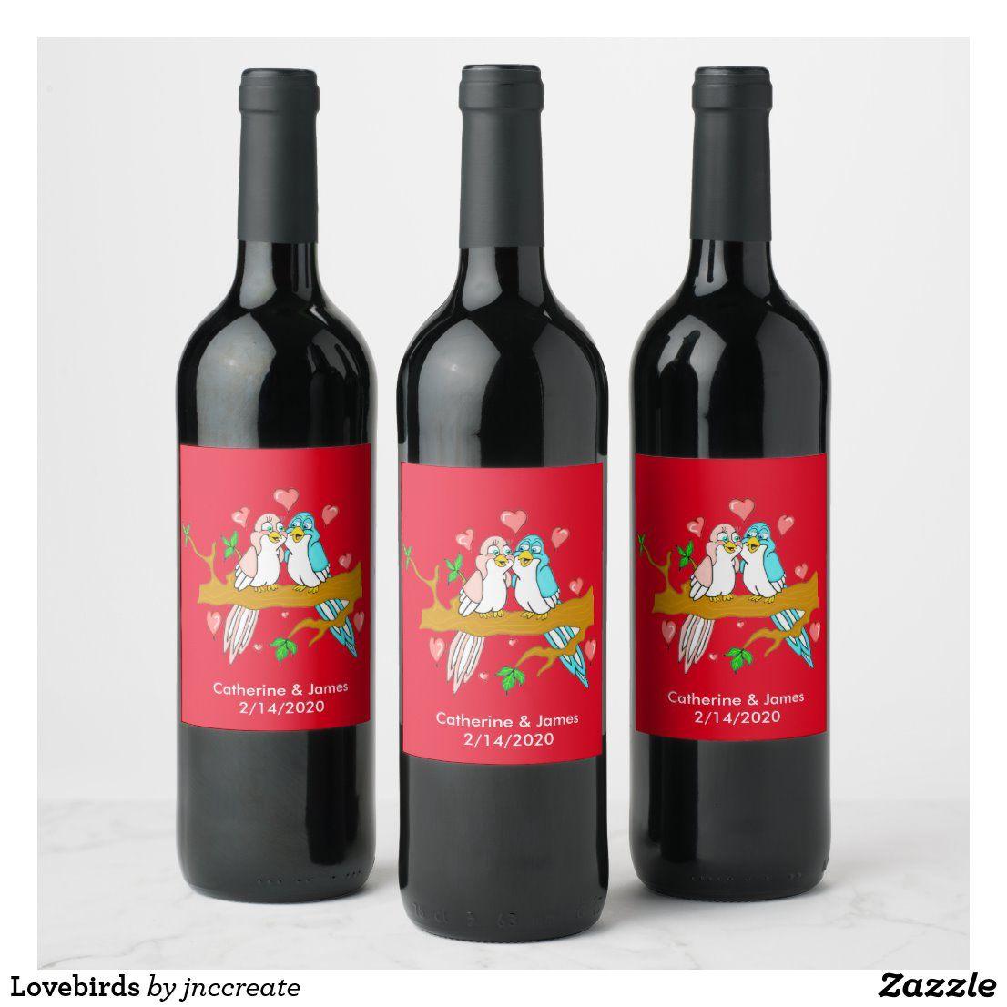 Lovebirds Wine Label Zazzle Com In 2020 Wine Label Wine Wine Bottle Labels