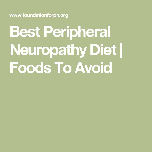 Best Peripheral Neuropathy Diet Foods To Avoid Peripheral Neuropathy Neuropathy Foods To Avoid