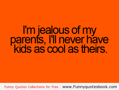Cute Love Quotes For Kids: Funny Quotes About Kids Jealousy