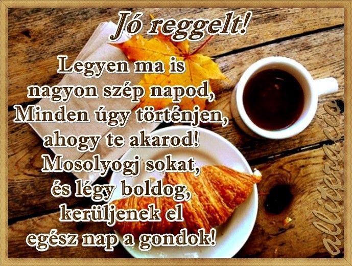 reggeli idézetek képekkel Jó reggelt képek, idézetek, receptek, viccek, videók, humor
