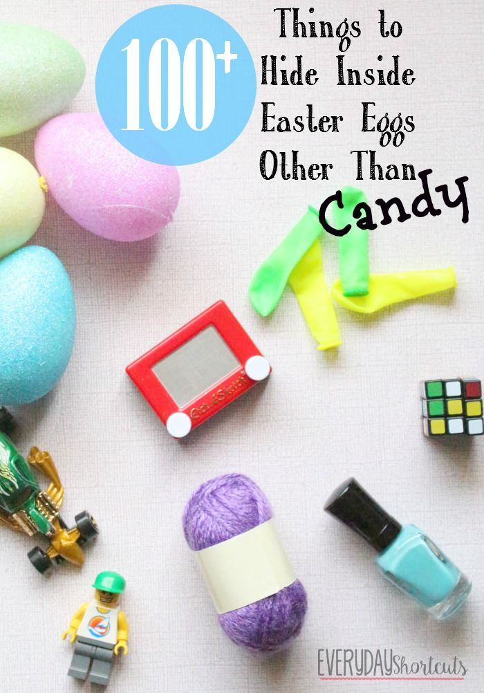 100 Things To Hide Inside Easter Eggs Other Than Candy Easter Egg Fillers Easter Eggs Easter Egg Hunt