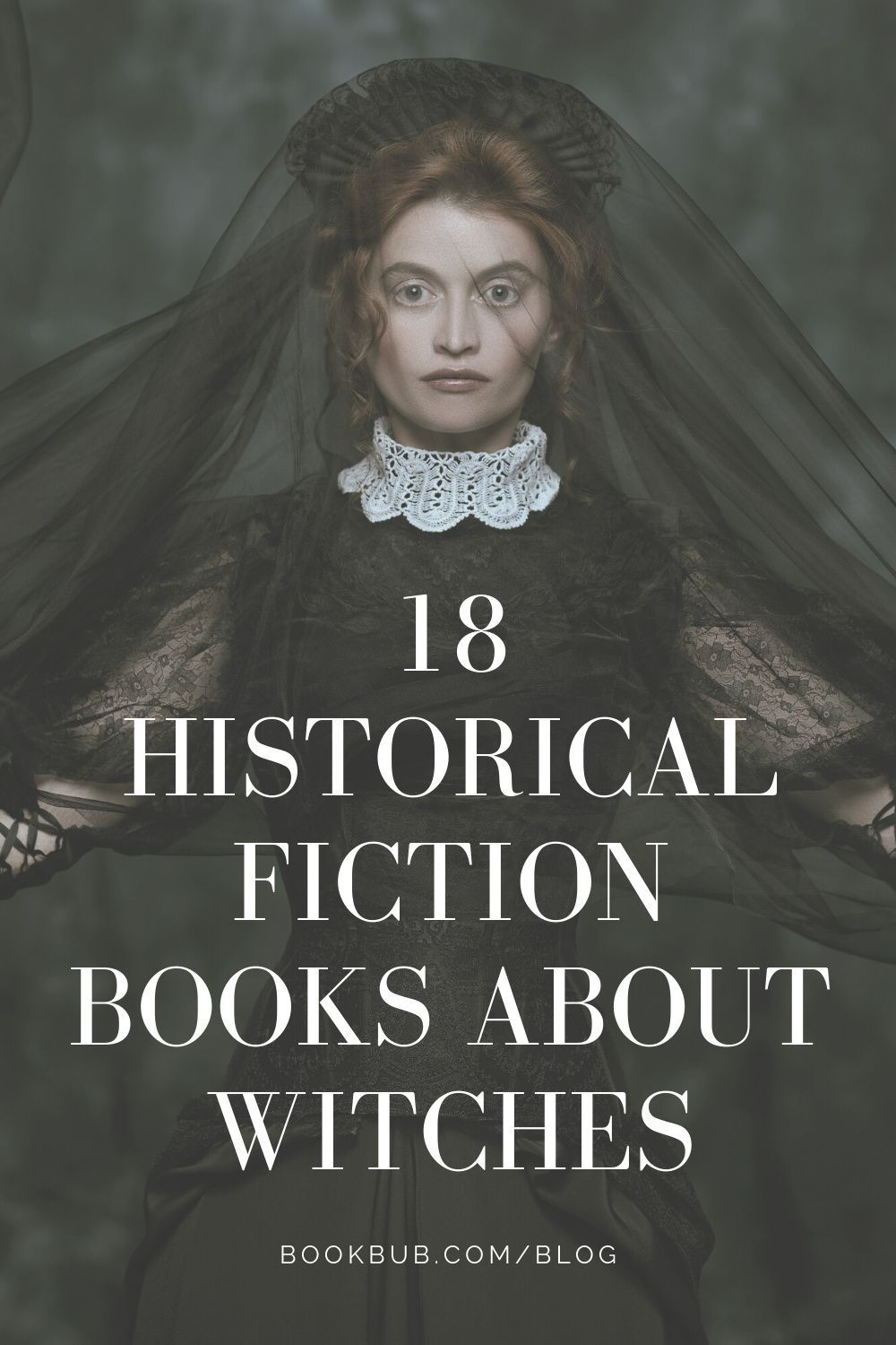 18 Historical Fiction Books About Witches
