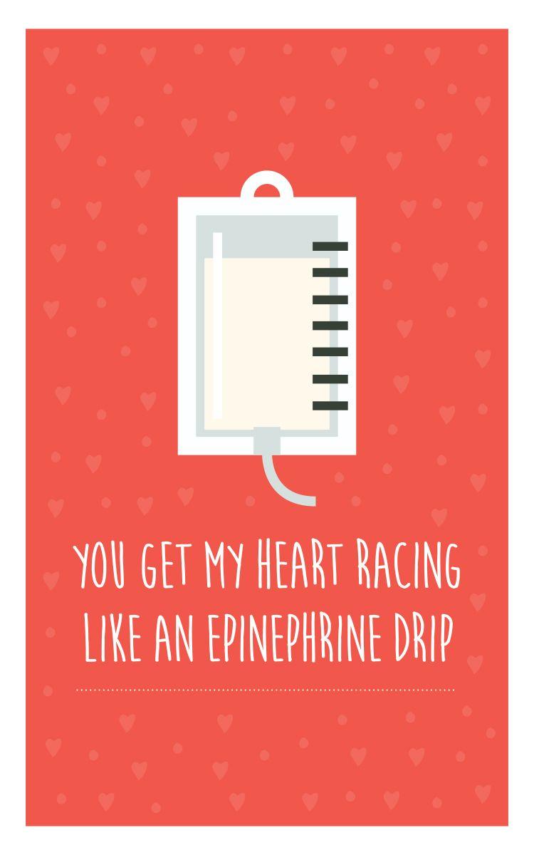 You Get My Heart Racing Like An Epinephrine Drip Medical Humor Medical Jokes Work Jokes
