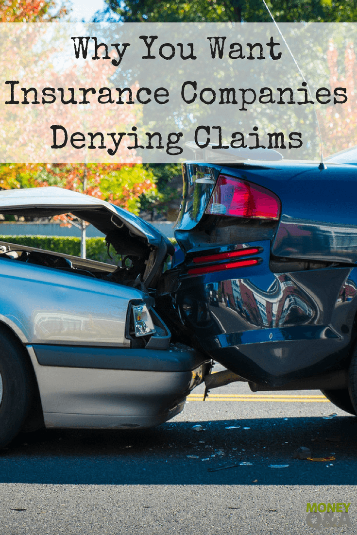 Can A Insurance Company Deny A Claim It Might Not Be A Bad Thing