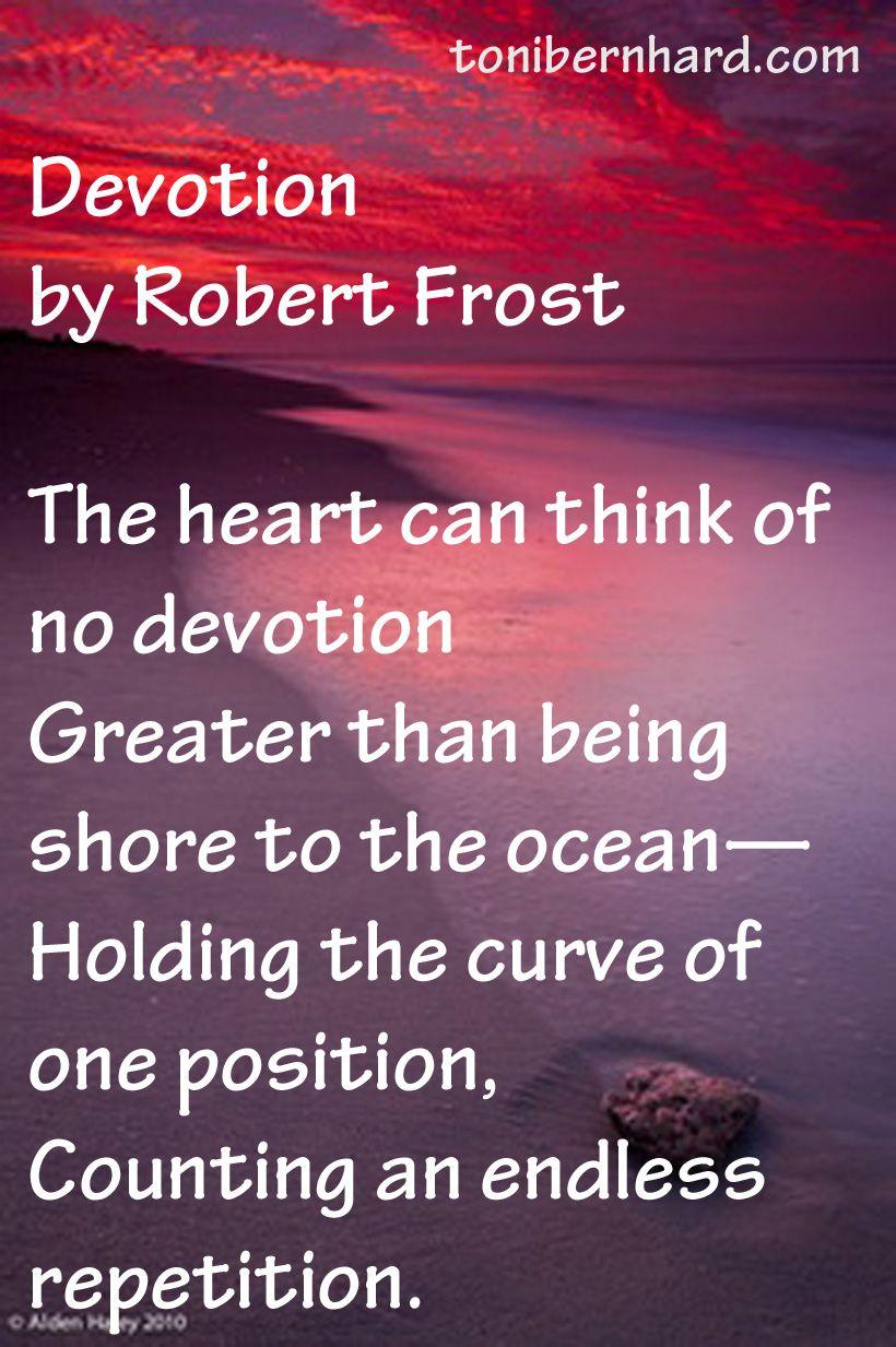 Pin By Toni Bernhard On Mindfulness Robert Frost Poems Robert Frost Poems By Famous Poets