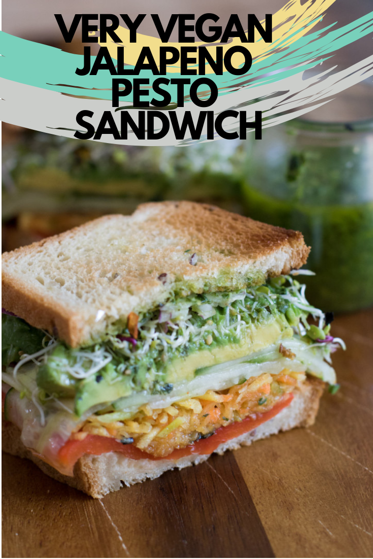 Very Vegan Jalapeno Pesto Sandwich In 2019 Food Vegan